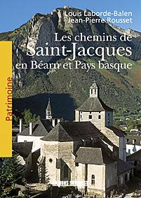 livre les Chemins de Saint-Jacques en Bearn et Pays basque